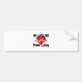 My Life Line Power Lifting Sports Designs Bumper Sticker
