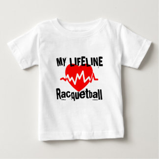 My Life Line Racquetball Sports Designs Baby T-Shirt