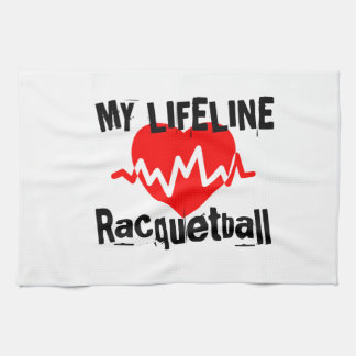 My Life Line Racquetball Sports Designs Kitchen Towel