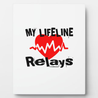 My Life Line Relays Sports Designs Plaque