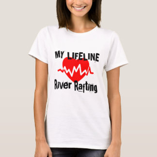 My Life Line River Rafting Sports Designs T-Shirt