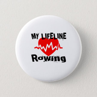 My Life Line Rowing Sports Designs 2 Inch Round Button