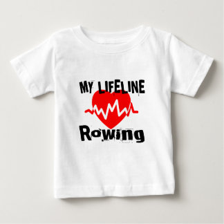 My Life Line Rowing Sports Designs Baby T-Shirt