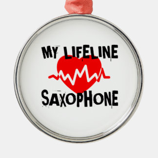 MY LIFE LINE SAXOPHONE MUSIC DESIGNS METAL ORNAMENT