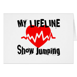 My Life Line Show Jumping Sports Designs Card