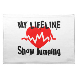 My Life Line Show Jumping Sports Designs Placemat