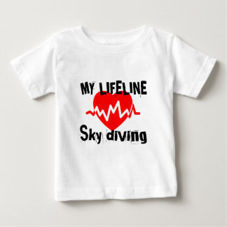 My Life Line Sky diving Sports Designs Baby T-Shirt