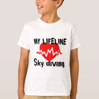 My Life Line Sky diving Sports Designs T-Shirt