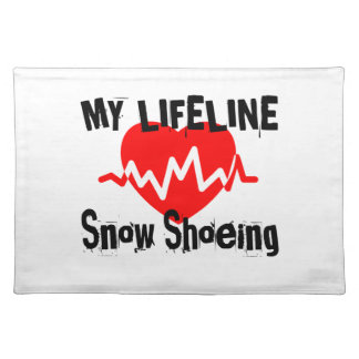 My Life Line Snow Shoeing Sports Designs Placemat