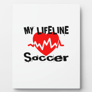 My Life Line Soccer Sports Designs Plaque
