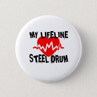 MY LIFE LINE STEEL DRUM MUSIC DESIGNS 2 INCH ROUND BUTTON