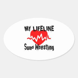 My Life Line Sumo Wrestling Sports Designs Oval Sticker