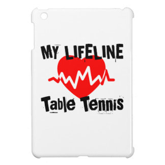 My Life Line Table Tennis Sports Designs iPad Mini Cases