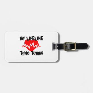 My Life Line Table Tennis Sports Designs Luggage Tag