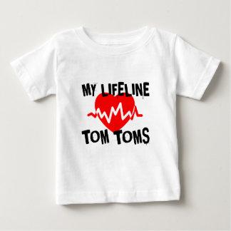 MY LIFE LINE TOM TOMS MUSIC DESIGNS BABY T-Shirt