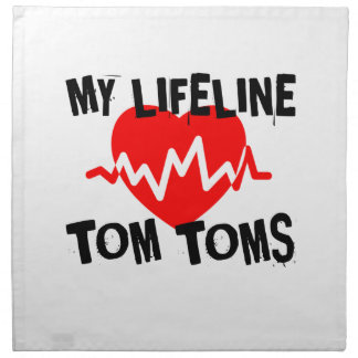 MY LIFE LINE TOM TOMS MUSIC DESIGNS NAPKIN