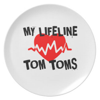 MY LIFE LINE TOM TOMS MUSIC DESIGNS PLATE