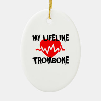 MY LIFE LINE TROMBONE MUSIC DESIGNS CERAMIC ORNAMENT
