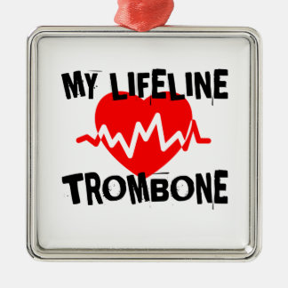 MY LIFE LINE TROMBONE MUSIC DESIGNS METAL ORNAMENT