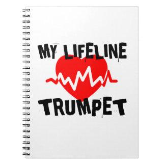 MY LIFE LINE TRUMPET MUSIC DESIGNS NOTEBOOK