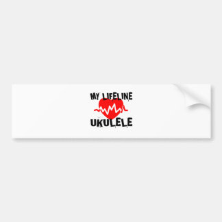 MY LIFE LINE UKULELE MUSIC DESIGNS BUMPER STICKER
