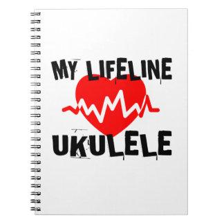 MY LIFE LINE UKULELE MUSIC DESIGNS NOTEBOOK