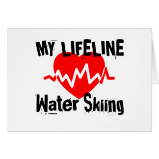 My Life Line Water Skiing Sports Designs Card