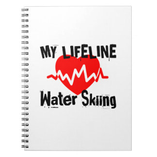 My Life Line Water Skiing Sports Designs Notebooks