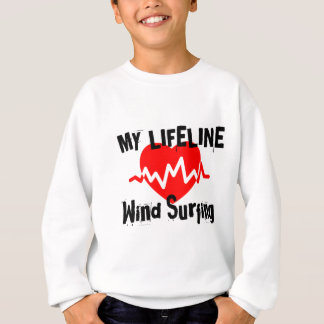 My Life Line  Wind Surfing Sports Designs Sweatshirt