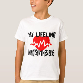 MY LIFE LINE WIND SYNTHESIZERS MUSIC DESIGNS T-Shirt