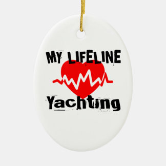 My Life Line Yachting Sports Designs Ceramic Ornament