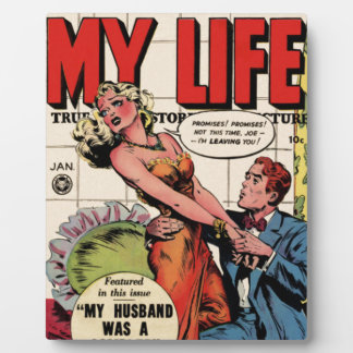 My Life Plaque