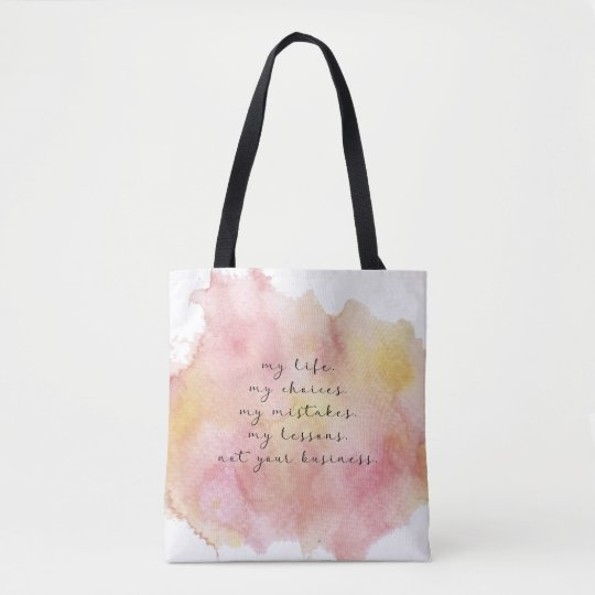 My life quote tote bag