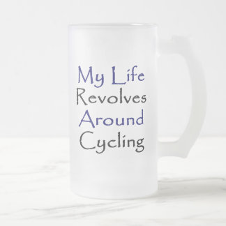My Life Revolves Around Cycling Frosted Glass Beer Mug