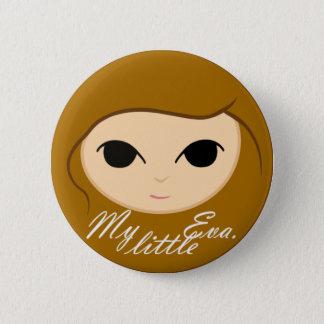 My little Eva. 2 Inch Round Button