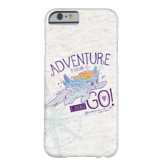 My Little Pony | Rainbow - Adventure Is Calling Barely There iPhone 6 Case