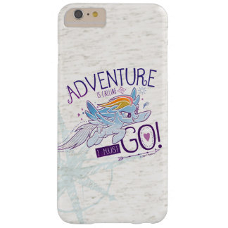 My Little Pony   Rainbow - Adventure Is Calling Barely There iPhone 6 Plus Case