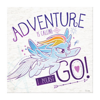 My Little Pony | Rainbow - Adventure Is Calling Canvas Print