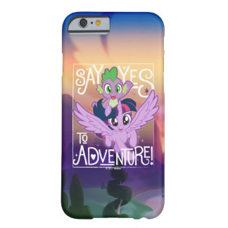 My Little Pony | Twilight and Spike - Adventure Barely There iPhone 6 Case