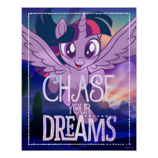 My Little Pony | Twilight - Chase Your Dreams Poster