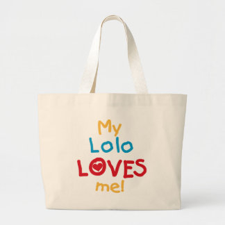 My Lolo Loves Me T-shirts and Gifts Large Tote Bag