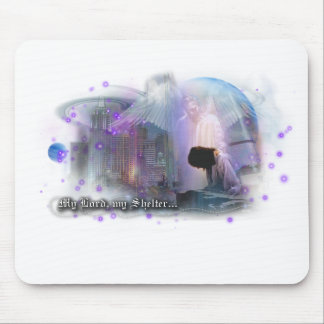 My Lord, My Shelter Mouse Pad