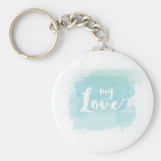 """""""My love"""" pretty light blue watercolor calligraphy Basic Round Button Keychain"""