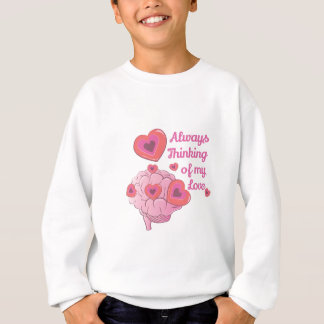 My Love Sweatshirt