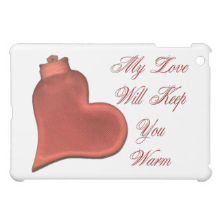 My Love Will Keep You Warm Cover For The iPad Mini