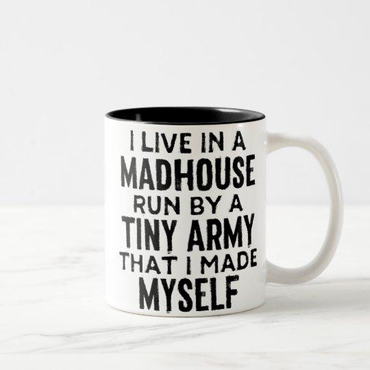 My Madhouse Coffee Mug