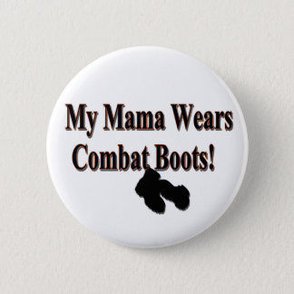 My Mama Wears Combat Boots Button