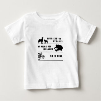 my milk is for my babies baby T-Shirt