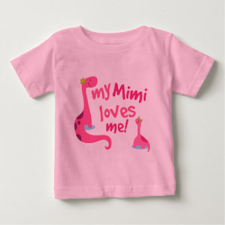 My Mimi Loves Me Dinosaur Baby T-Shirt
