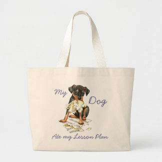 My Min Pin Ate my Lesson Plan Large Tote Bag